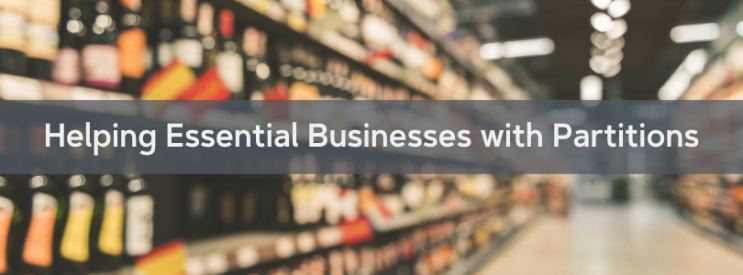 Partitions for Essential Businesses